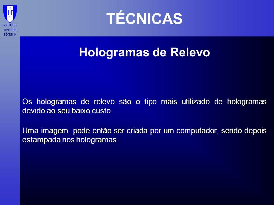 TÉCNICAS Hologramas de Relevo