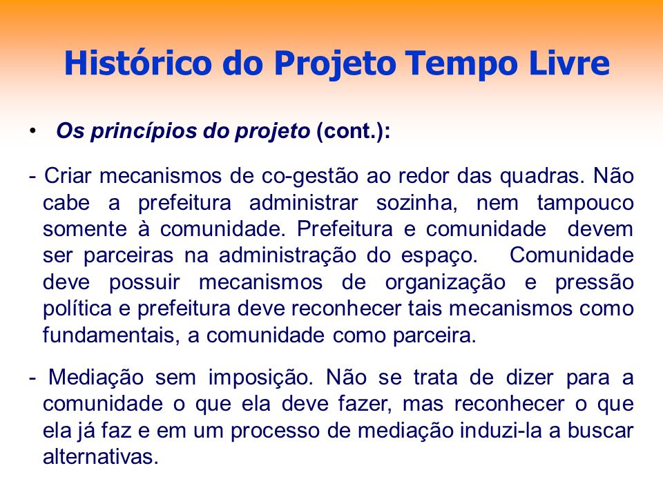 Histórico do Projeto Tempo Livre