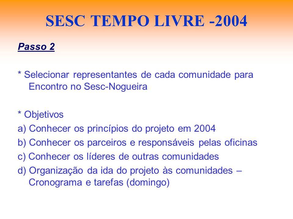 SESC TEMPO LIVRE -2004 Passo 2