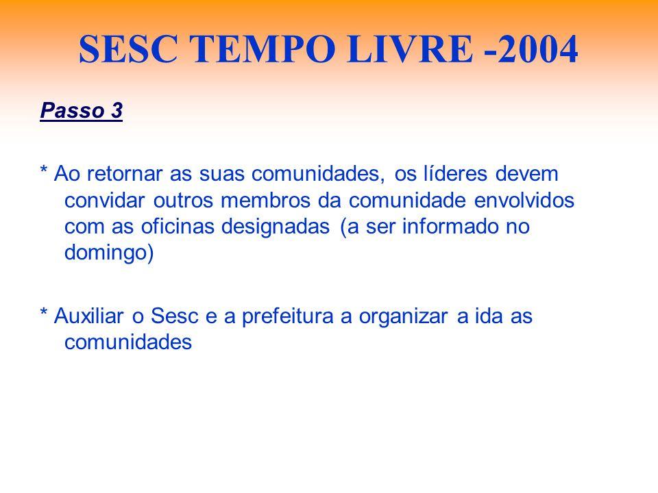 SESC TEMPO LIVRE -2004 Passo 3