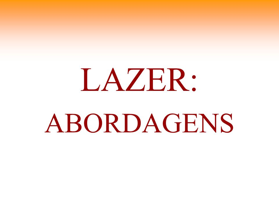 LAZER: ABORDAGENS