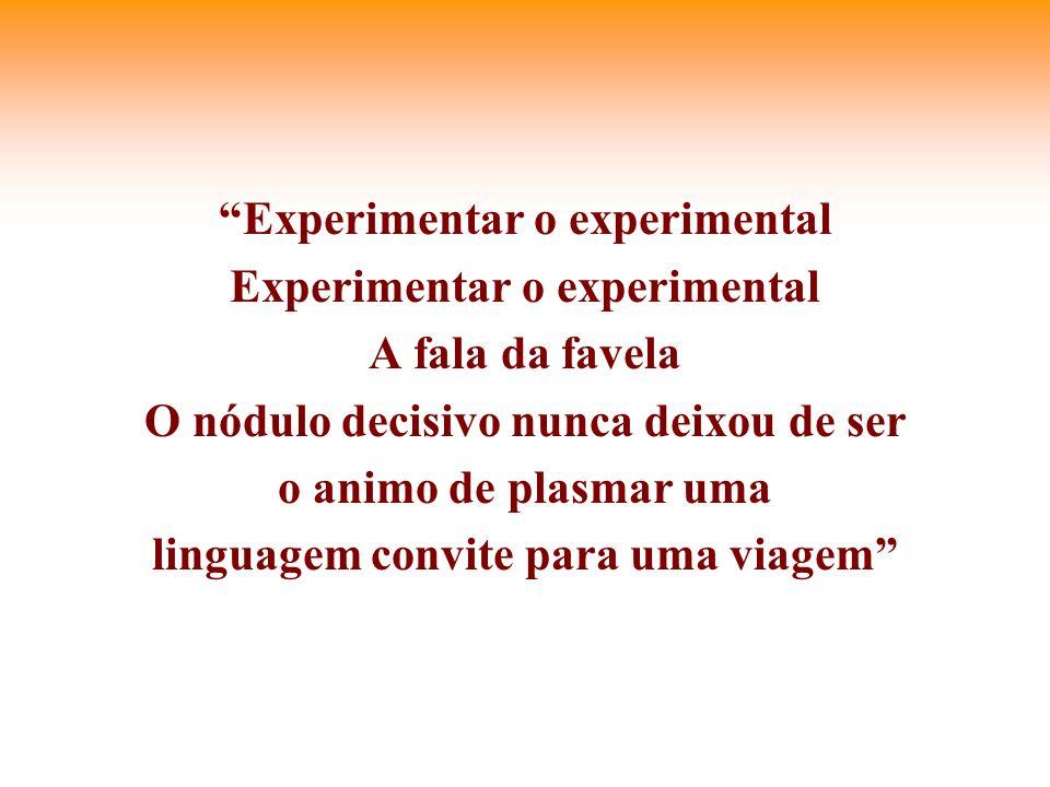 Experimentar o experimental Experimentar o experimental