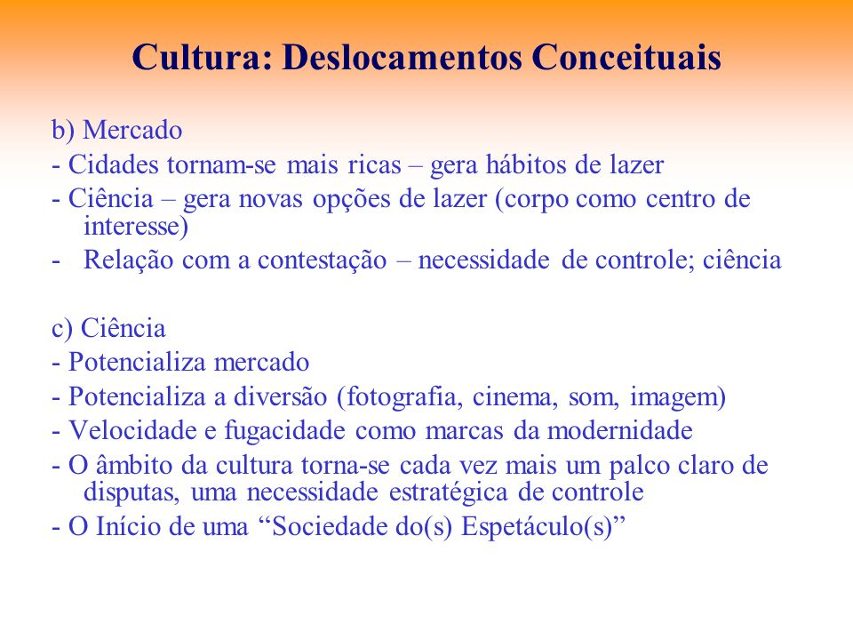 Cultura: Deslocamentos Conceituais