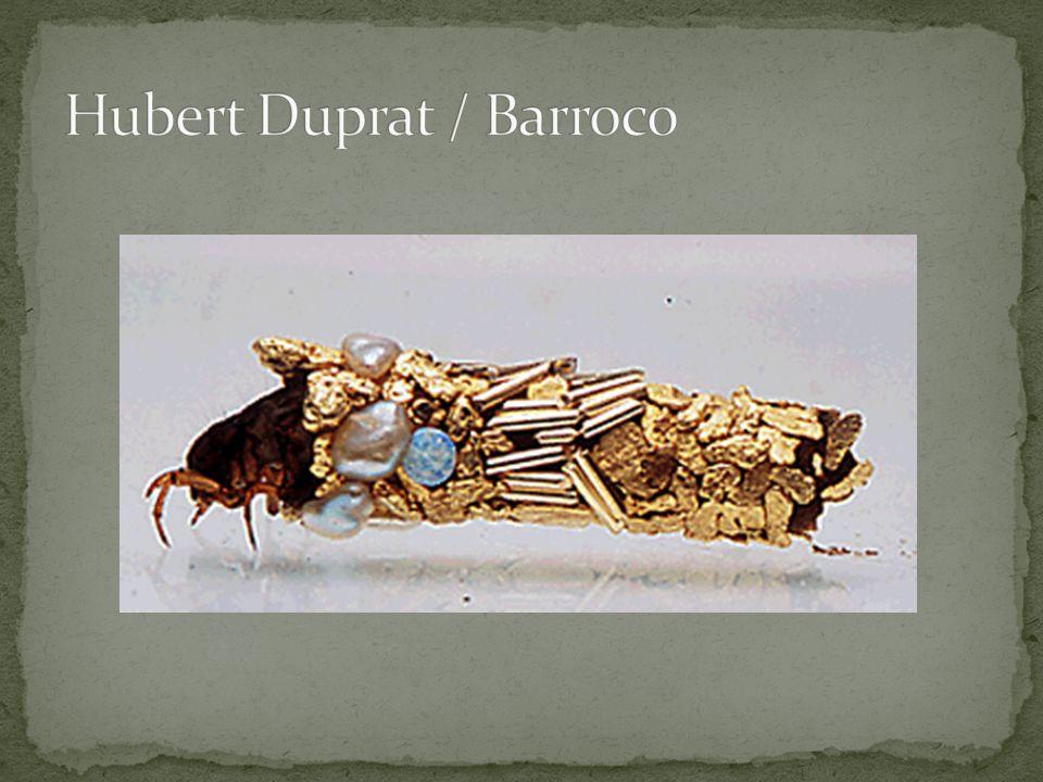 Hubert Duprat / Barroco