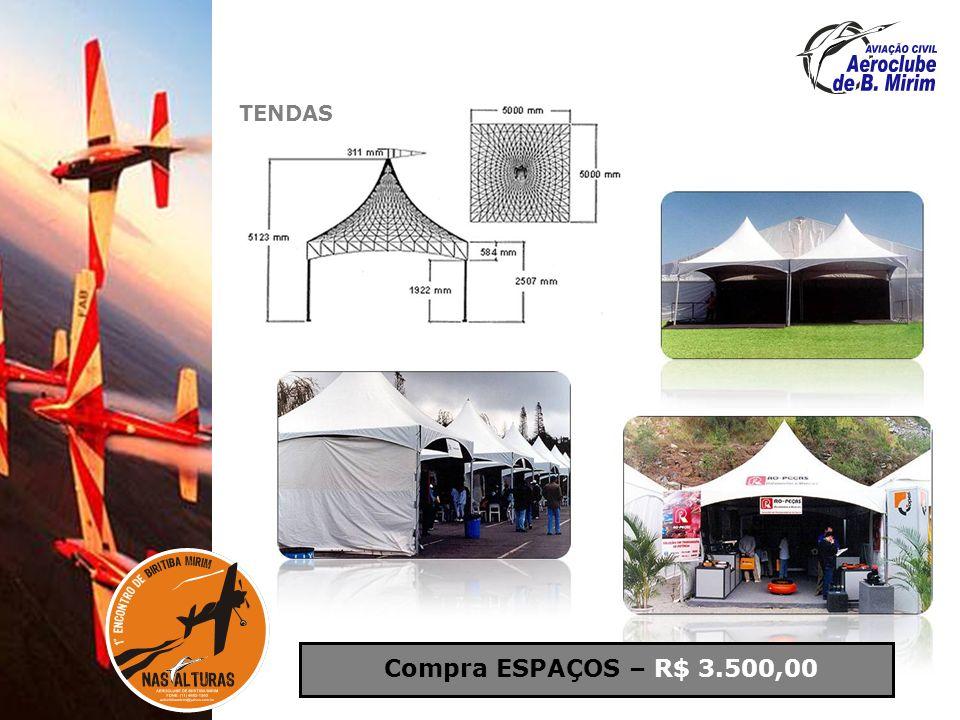 TENDAS Compra ESPAÇOS – R$ 3.500,00