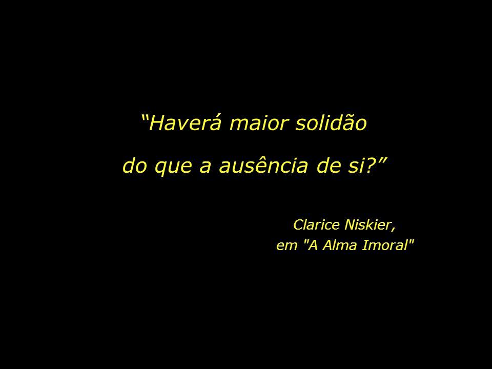 Clarice Niskier, em A Alma Imoral