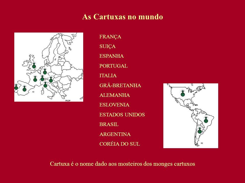 Cartuxa é o nome dado aos mosteiros dos monges cartuxos