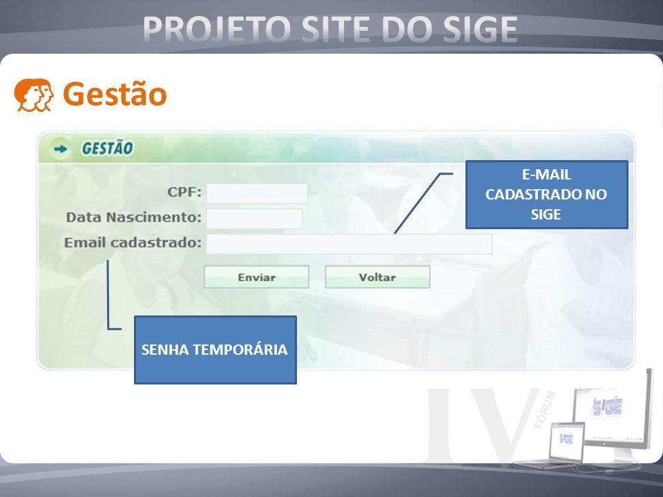 E-MAIL CADASTRADO NO SIGE