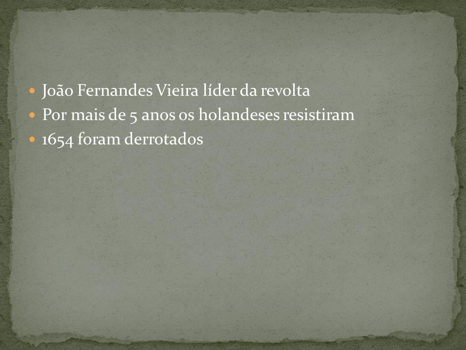 João Fernandes Vieira líder da revolta