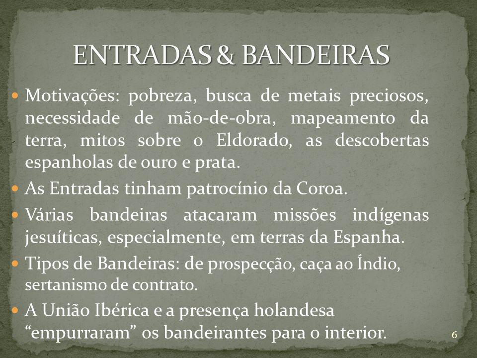 ENTRADAS & BANDEIRAS