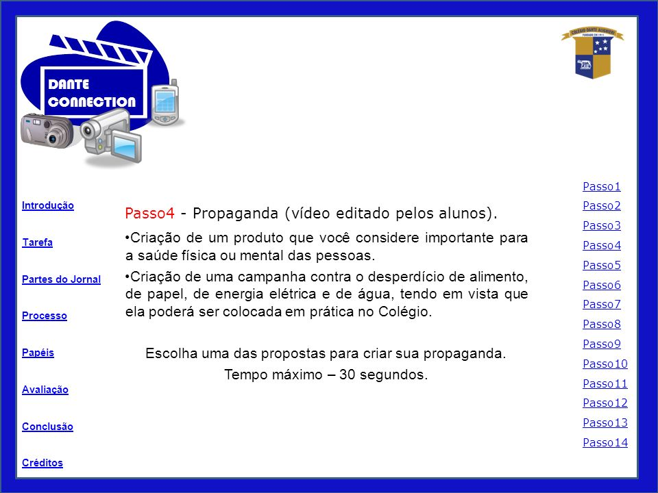 Passo4 - Propaganda (vídeo editado pelos alunos).