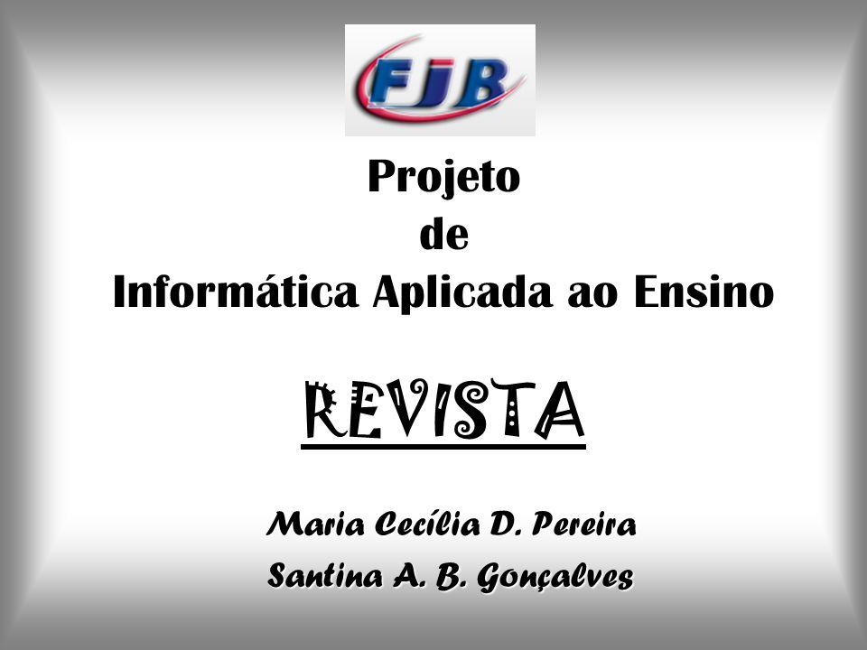 Projeto de Informática Aplicada ao Ensino REVISTA