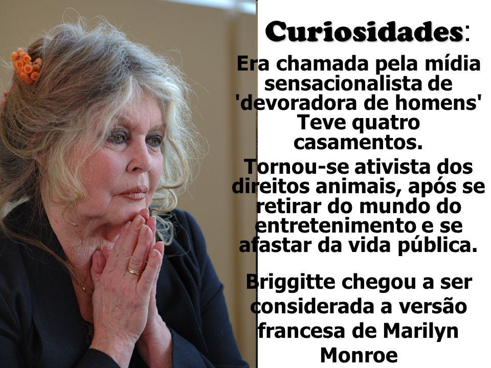 Briggitte chegou a ser considerada a versão francesa de Marilyn Monroe