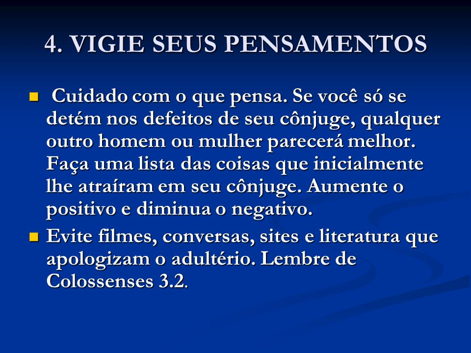 4. VIGIE SEUS PENSAMENTOS