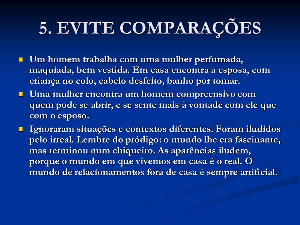5. EVITE COMPARAÇÕES