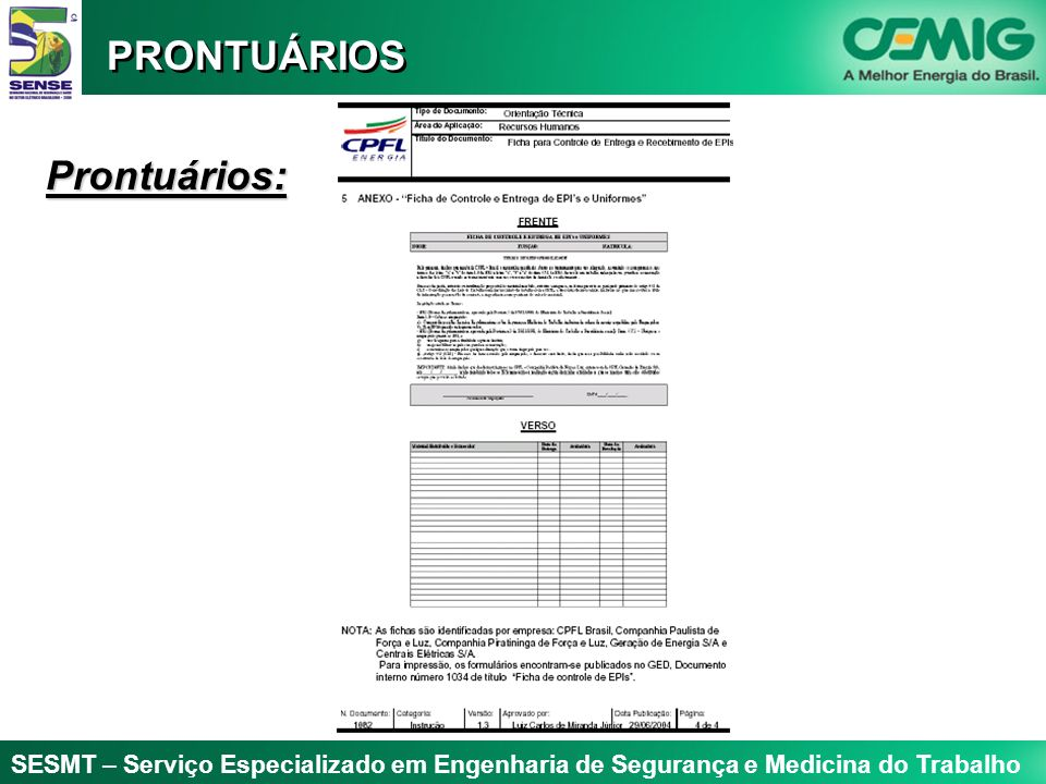 PRONTUÁRIOS Prontuários:
