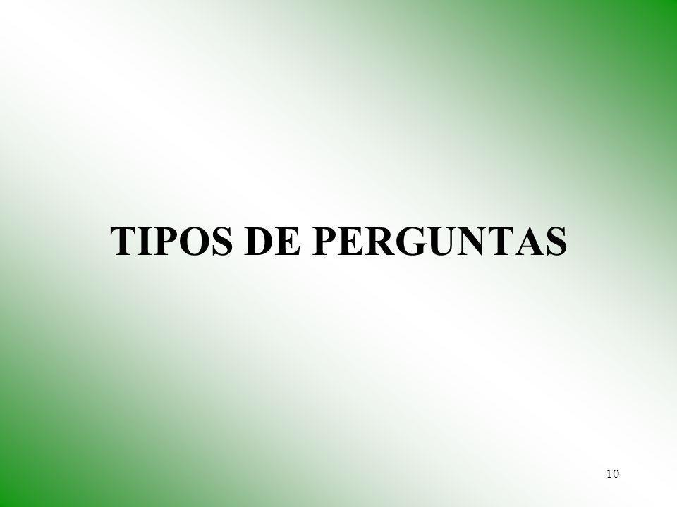 TIPOS DE PERGUNTAS