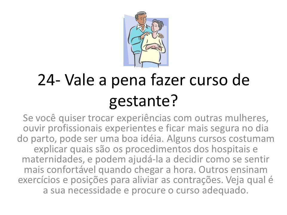 24- Vale a pena fazer curso de gestante