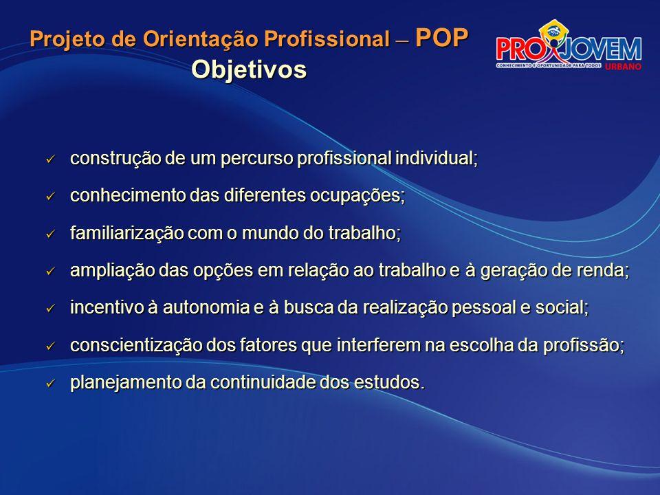 Projeto de Orientação Profissional – POP