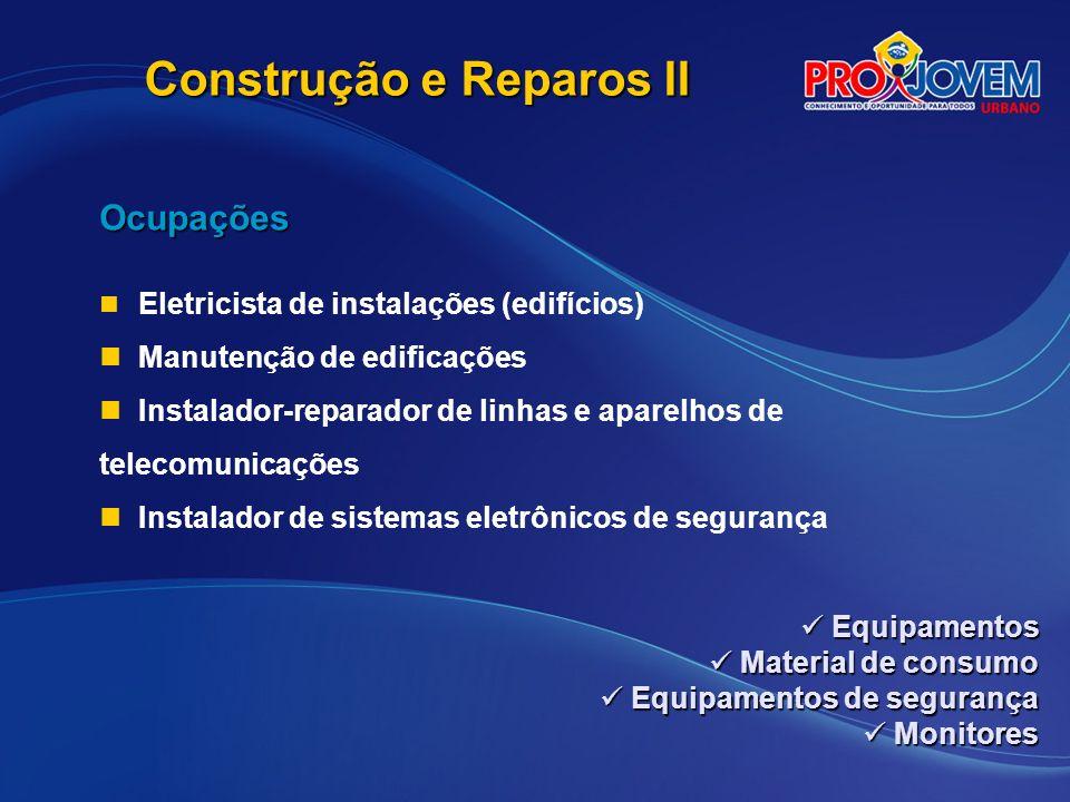 Construção e Reparos II