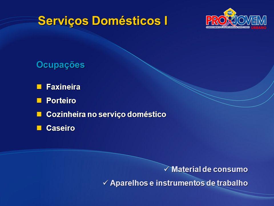 Serviços Domésticos I Ocupações Faxineira Porteiro
