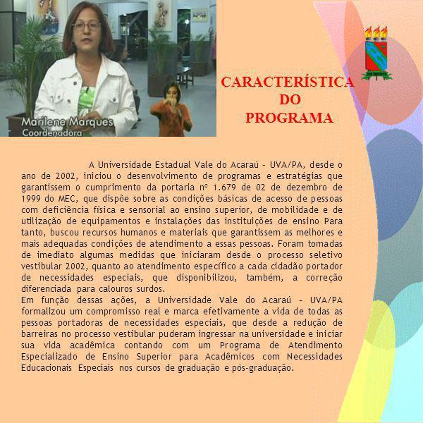 CARACTERÍSTICA DO PROGRAMA