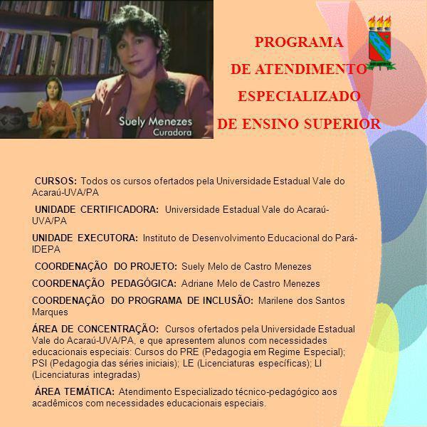 PROGRAMA DE ATENDIMENTO ESPECIALIZADO DE ENSINO SUPERIOR