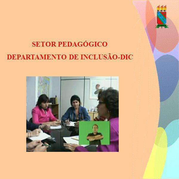 DEPARTAMENTO DE INCLUSÃO-DIC