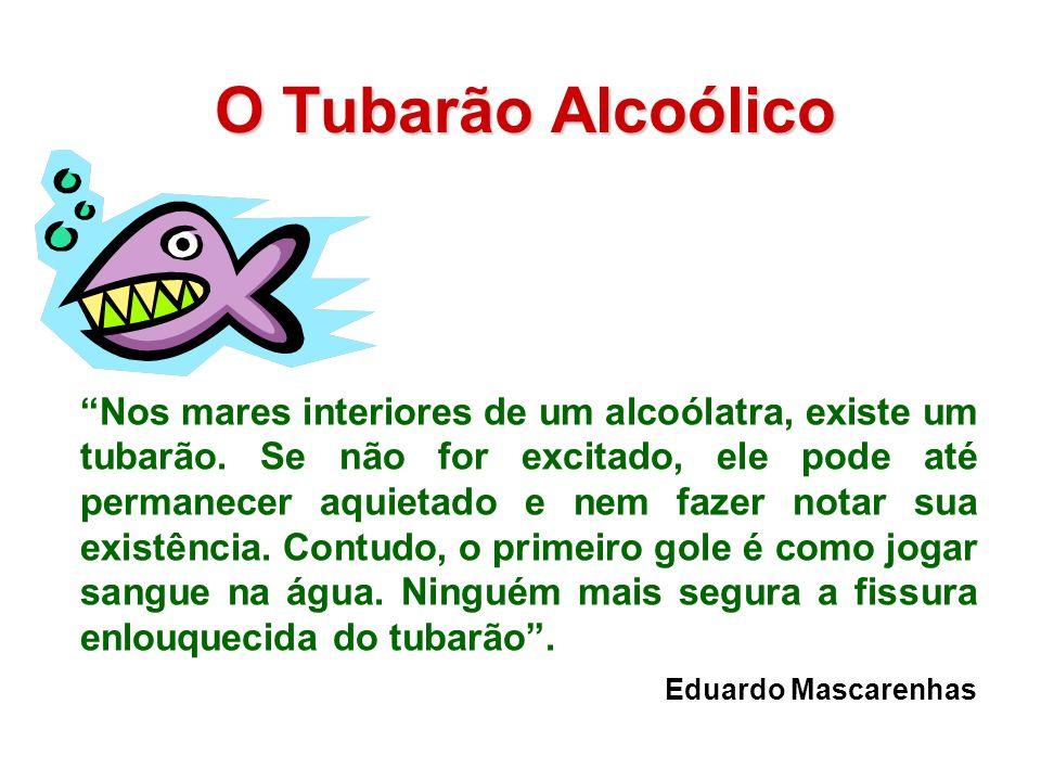 O Tubarão Alcoólico