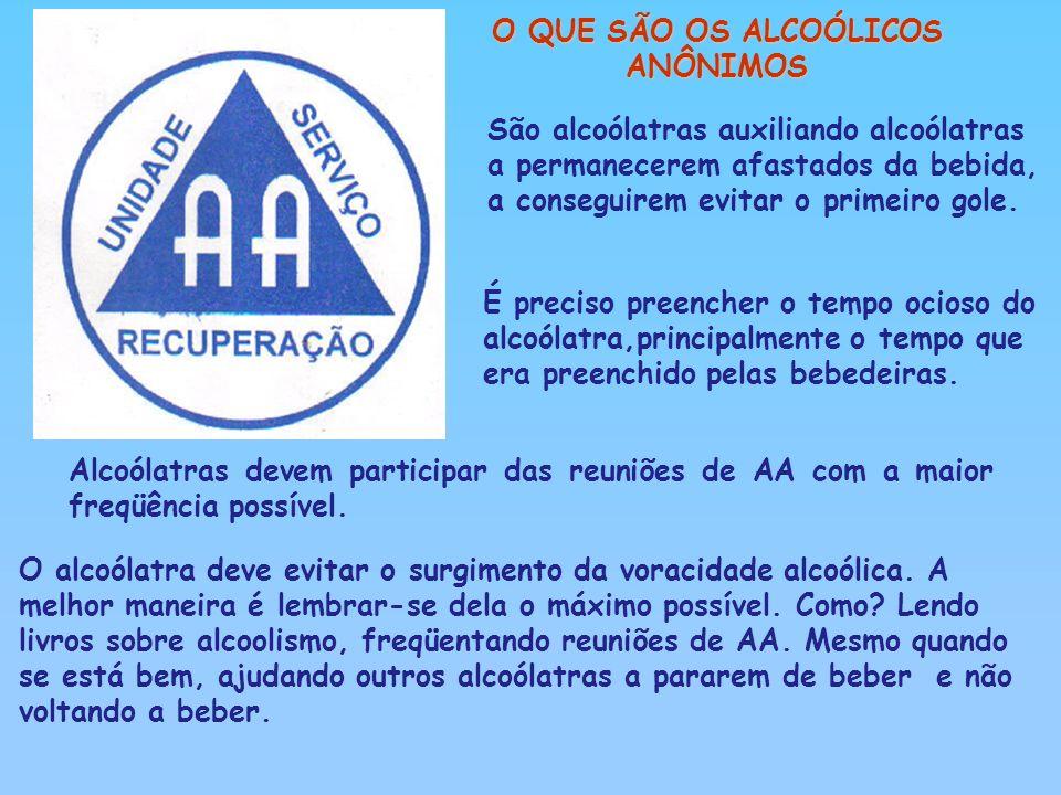 O QUE SÃO OS ALCOÓLICOS ANÔNIMOS