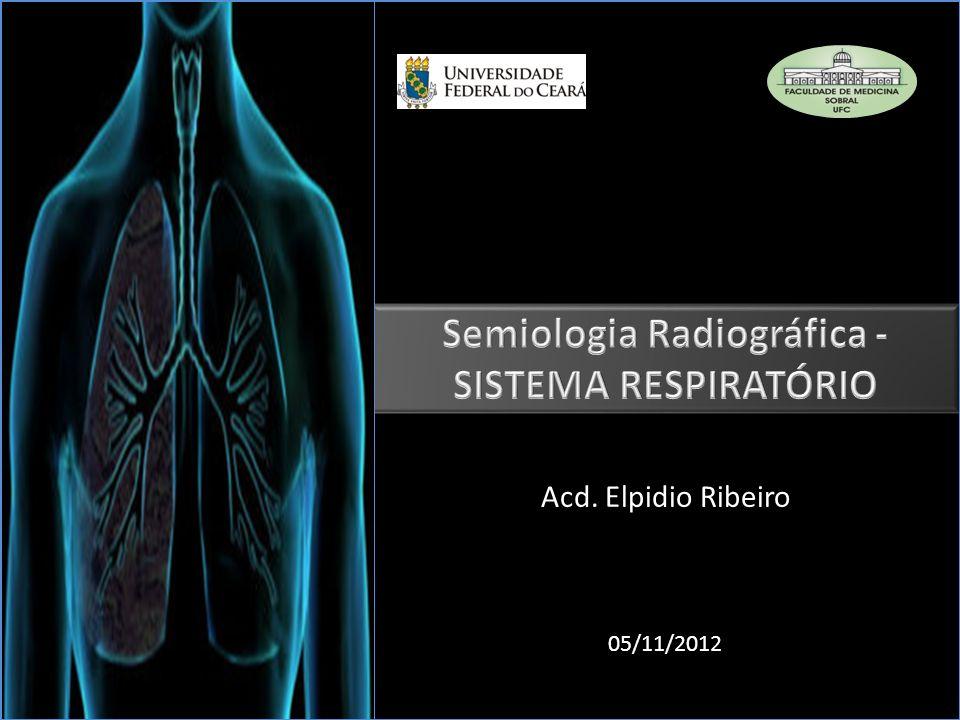 Semiologia Radiográfica - SISTEMA RESPIRATÓRIO