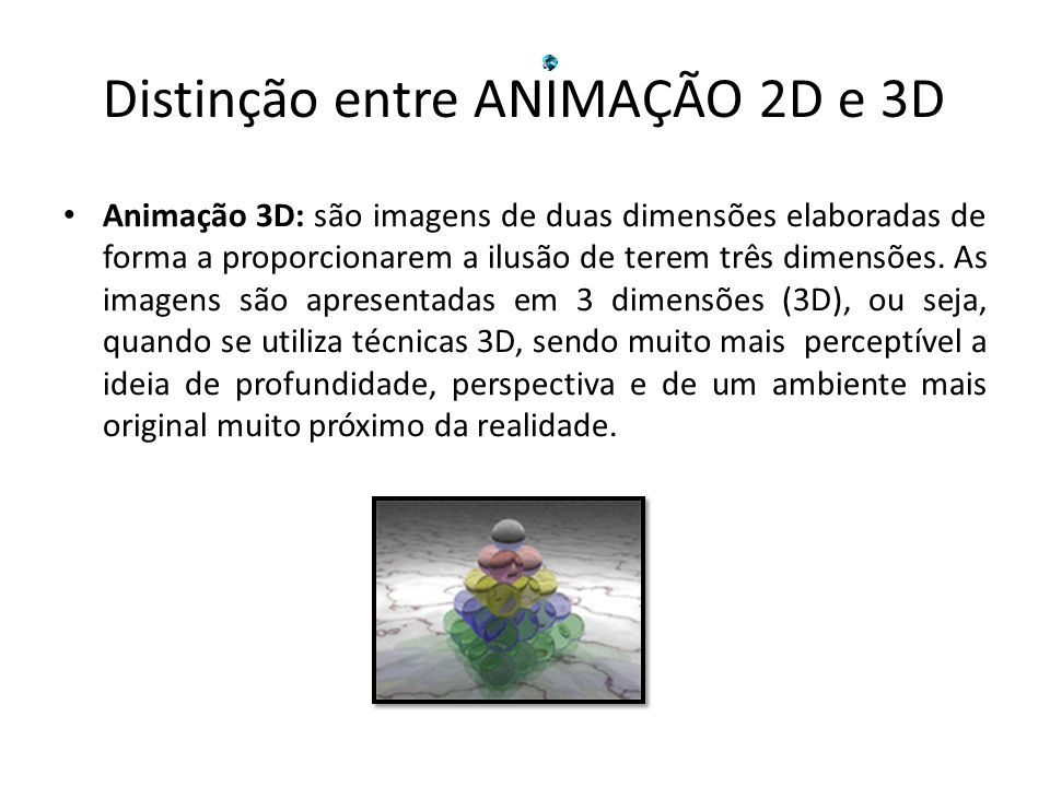 Distinção entre ANIMAÇÃO 2D e 3D