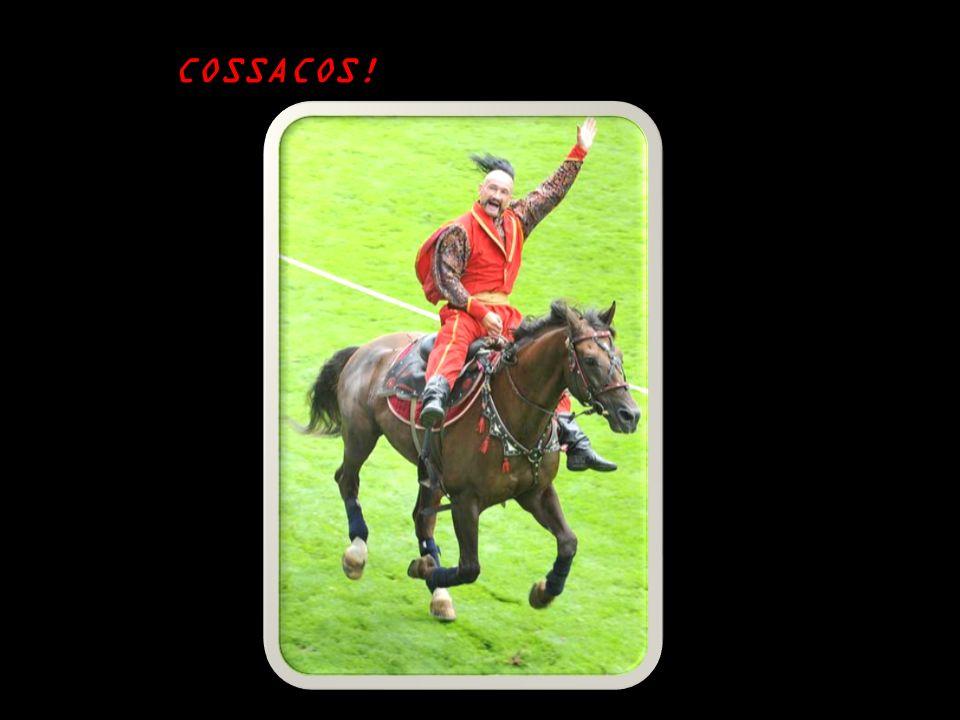 COSSACOS!