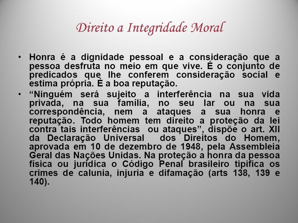 Direito a Integridade Moral