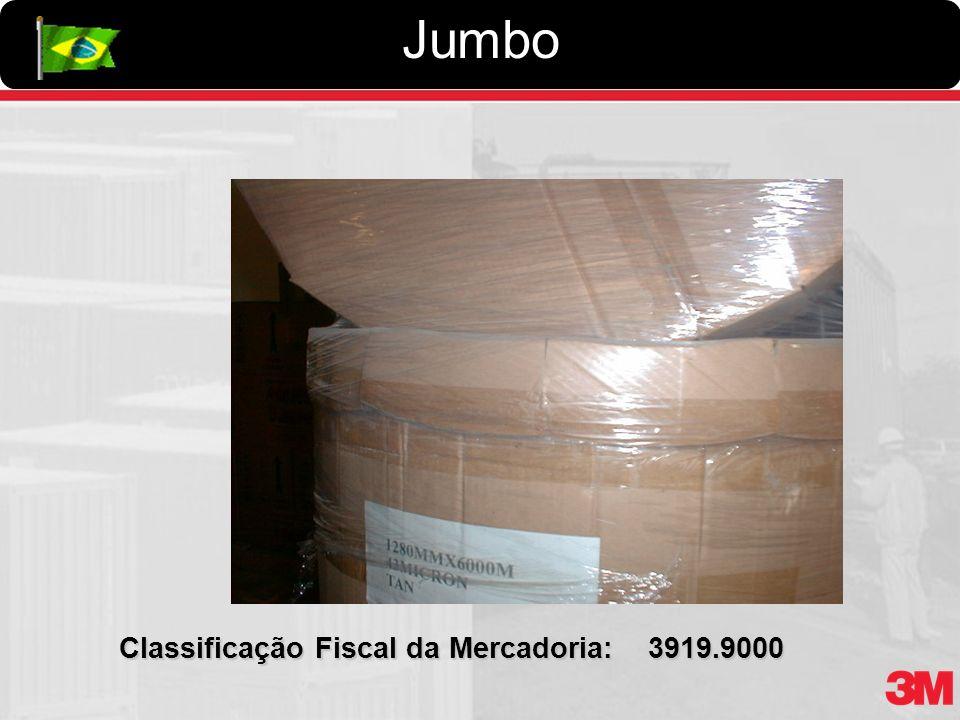 Jumbo Classificação Fiscal da Mercadoria: 3919.9000