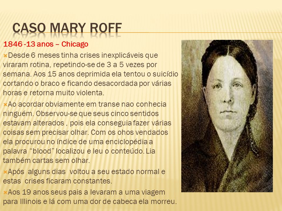 Caso Mary Roff 1846 -13 anos – Chicago