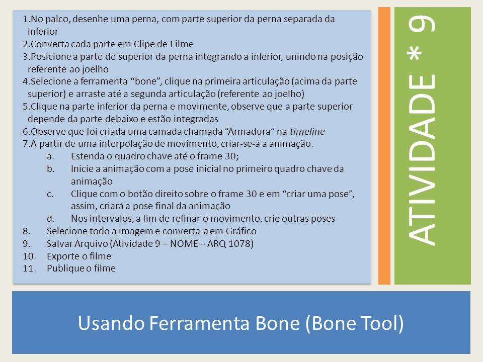 Usando Ferramenta Bone (Bone Tool)
