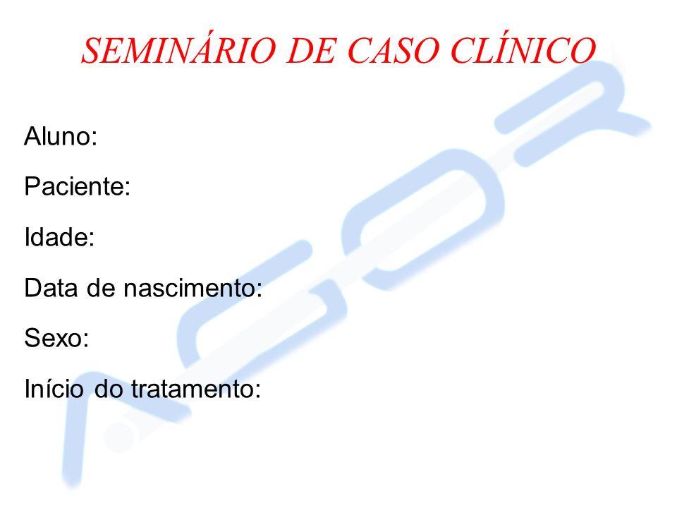 SEMINÁRIO DE CASO CLÍNICO