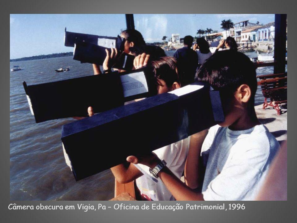 Câmera obscura em Vigia, Pa – Oficina de Educação Patrimonial, 1996