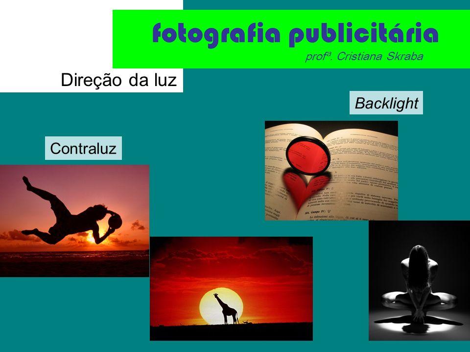 fotografia publicitária profª. Cristiana Skraba