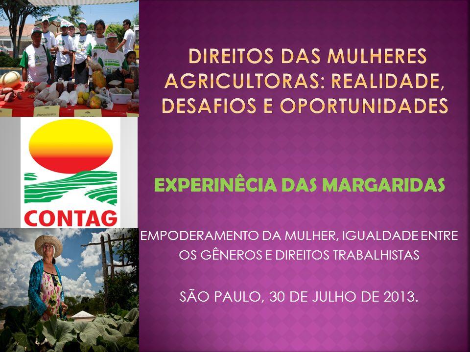 direitos DAs MULHERes AGRICULTORAS: REALIDADE, DESAFIOS E OPORTUNIDADES