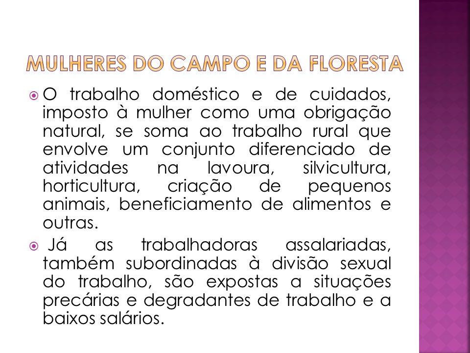 Mulheres do campo e da floresta