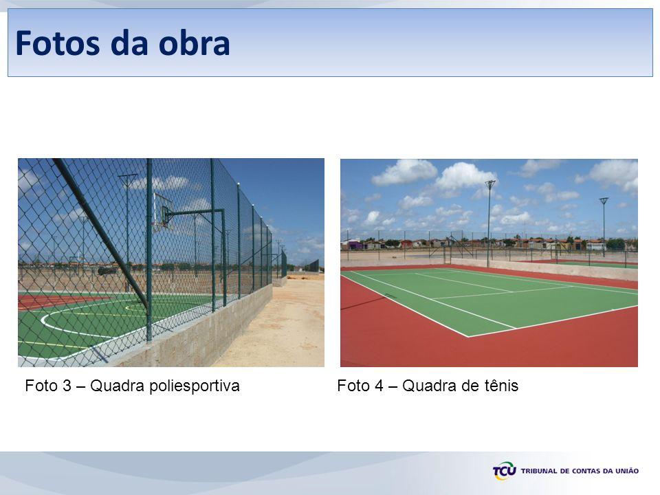 Fotos da obra Foto 3 – Quadra poliesportiva Foto 4 – Quadra de tênis