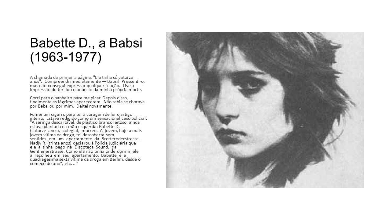 Babette D., a Babsi (1963-1977)