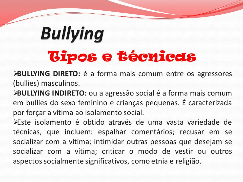 Bullying Tipos e técnicas