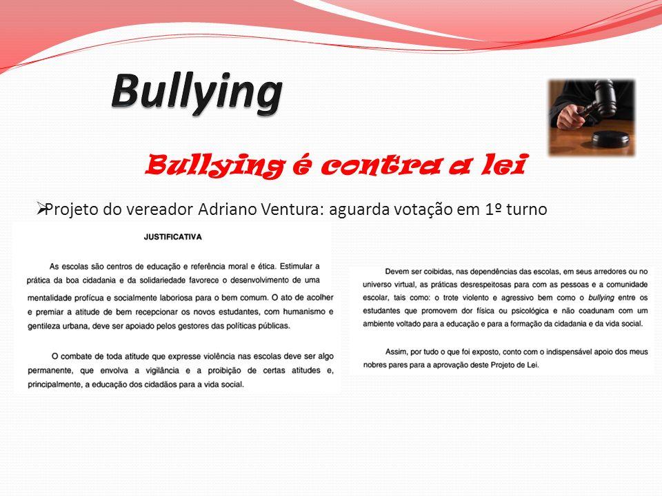 Bullying Bullying é contra a lei