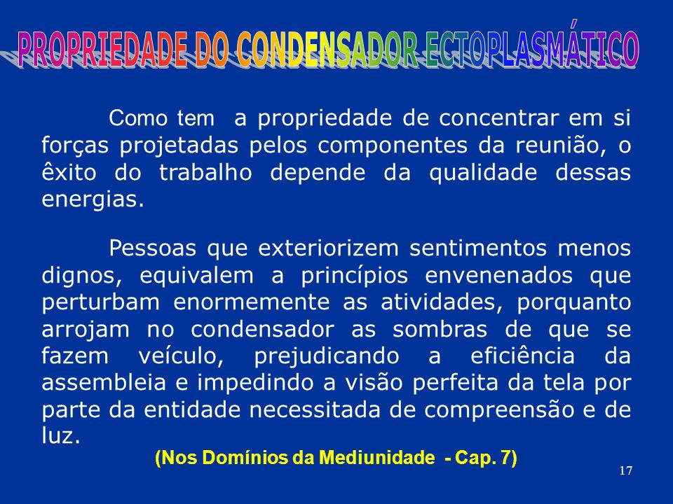 PROPRIEDADE DO CONDENSADOR ECTOPLASMÁTICO