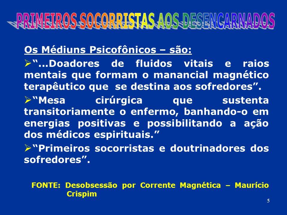 PRIMEIROS SOCORRISTAS AOS DESENCARNADOS
