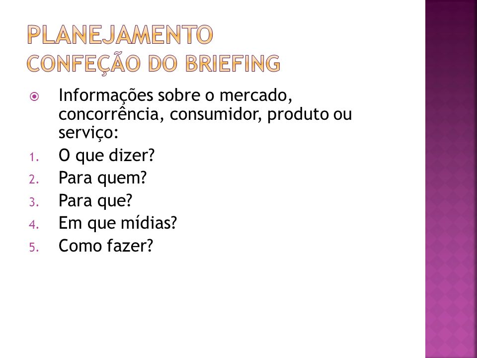 Planejamento CONFEÇÃO DO BRIEFING