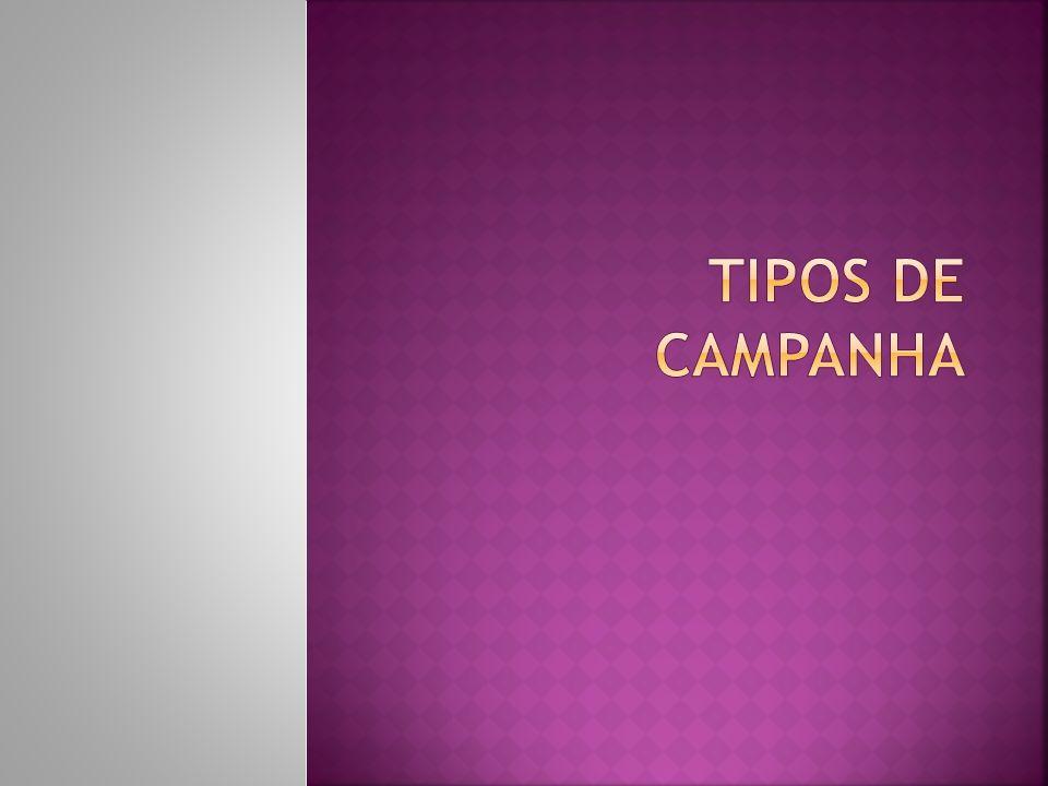 Tipos de Campanha